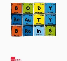 Geek Chic Range: Body Beauty Brains (Elementary) Unisex T-Shirt