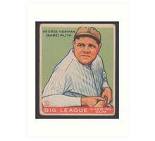 Benjamin K Edwards Collection George Herman Babe Ruth Big League Chewing Gum Baseball Card Art Print
