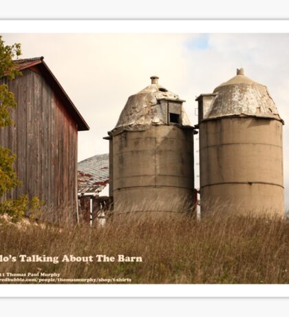 Two Silo's Talking About The Barn Sticker