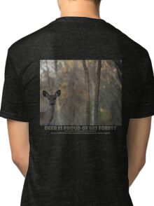 DEER IS PROUD OF HIS FOREST Tri-blend T-Shirt
