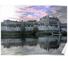 Château d'Amboise (4) The Reflection Poster