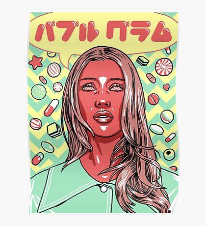Pills + Candy (Bubble Glum) Poster