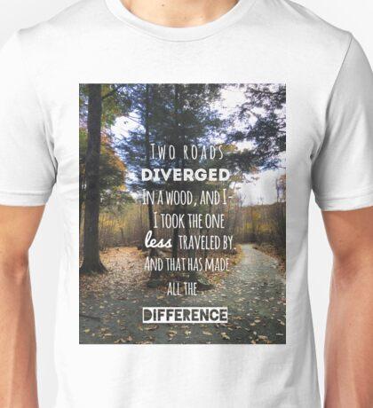 Road less traveled Unisex T-Shirt