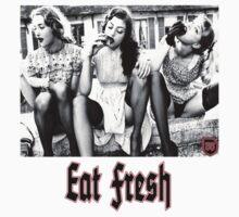 Fresh is always better by SundaySchool