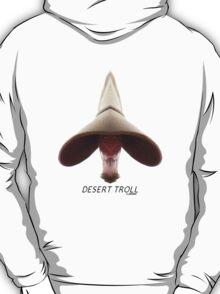 Desert Troll T-Shirt