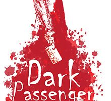 Dark Passenger by kentcribbs