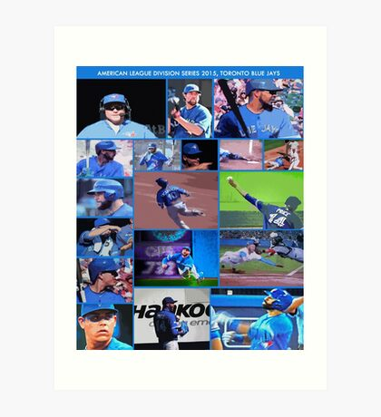 American League Division Series Champs 2015  The Toronto Blue Jays Art Print