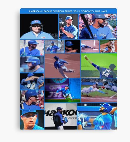 American League Division Series Champs 2015  The Toronto Blue Jays Canvas Print
