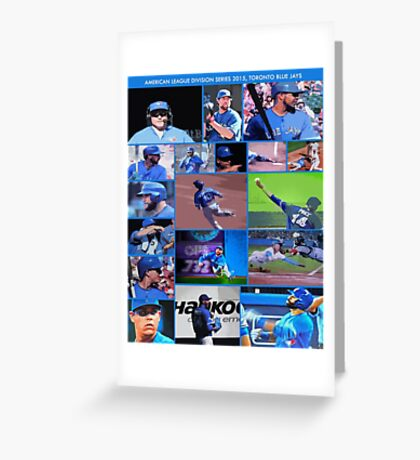 American League Division Series Champs 2015  The Toronto Blue Jays Greeting Card