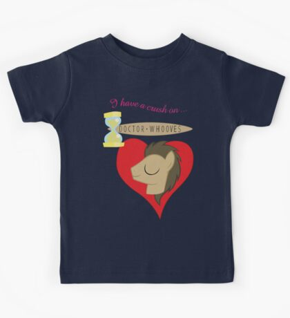 I have a crush on... Doctor Whooves - with text Kids Clothes