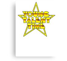 Young Talent Time? Canvas Print