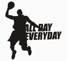 Basketball - All Day, Everyday by Yohann Paranavitana