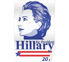 Vote for Hillary Clinton 2016 Poster