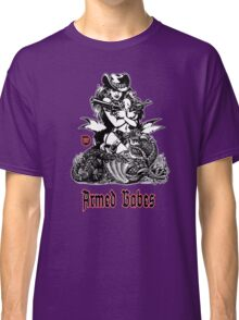 Armed BABES Classic T-Shirt