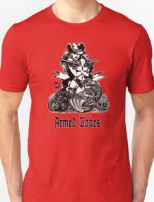 Armed BABES T-Shirt