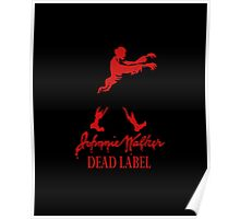 Johnnie Walker Dead Poster