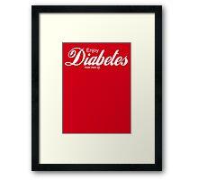 Enjoy Diabetes Framed Print