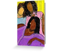 Mellow Sistahs Greeting Card