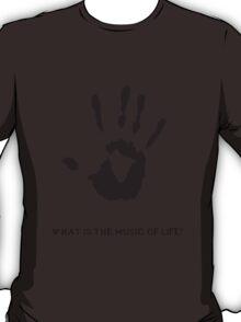 Dark Brotherhood: What is the music of life? T-Shirt