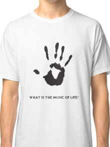 Dark Brotherhood: What is the music of life? Classic T-Shirt