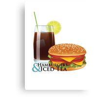 Hamburgers & Iced Tea Canvas Print
