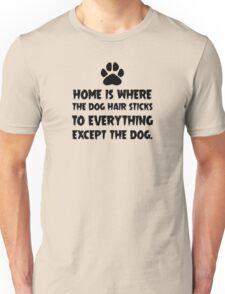 Dog Hair, Witty Unisex T-Shirt