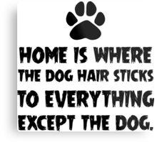 Dog Hair, Witty Metal Print