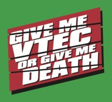 VTEC or Death! by JDMSwag