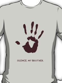 Dark Brotherhood: Silence, my brother T-Shirt