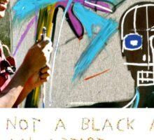 I am not a black artist Sticker