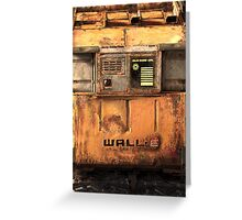 Waste Allocation Load Lifter – Earth Class (WALL E) Greeting Card