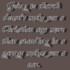 "Funny Quote : ""Going to church..... by HighDesign"
