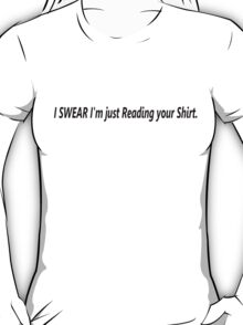 I SWEAR T-Shirt
