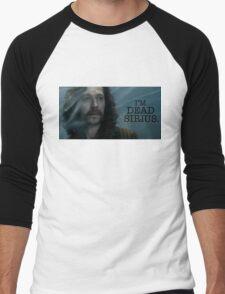 I'm Dead Sirius. Men's Baseball ¾ T-Shirt