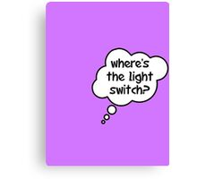 Pregnancy Message from Baby - Where's The Light Switch? by Bubble-Tees.com Canvas Print