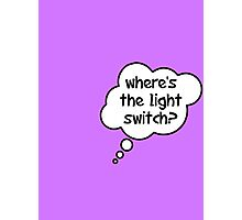 Pregnancy Message from Baby - Where's The Light Switch? by Bubble-Tees.com Photographic Print