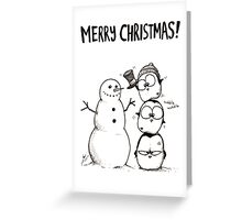1 Snowman, 3 Fat Penguins Greeting Card