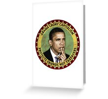 Obama Crony Capitalism Greeting Card