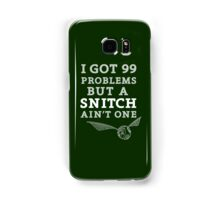 99 Problems But A Snitch Ain't One - Green Samsung Galaxy Case/Skin