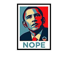 Barrack Obama - Nope Photographic Print