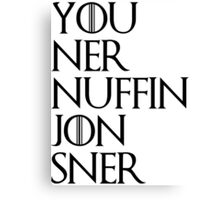 jon sner ners nuffin Canvas Print