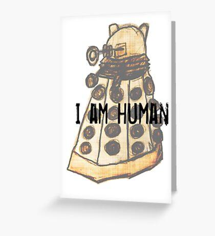 I Am Human Greeting Card