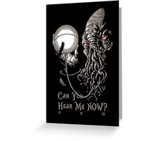 Can You Hear Me Now Parody Greeting Card