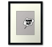 Pregnancy Message from Baby - FEED ME! by Bubble-Tees.com Framed Print