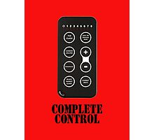 Complete Control Photographic Print