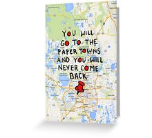 Paper Towns: Quote3 Greeting Card
