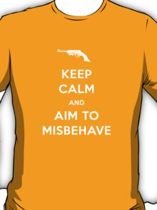 Keep Calm and Aim to Misbehave T-Shirt