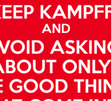 Keep Kamppf Sticker