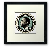 Obama Is A Fraud Framed Print