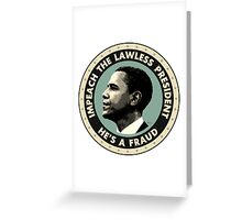 Obama Is A Fraud Greeting Card